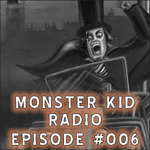 Monster Kid Radio #006 - Devereaux, Price, Koch . . . and Lovecraft?