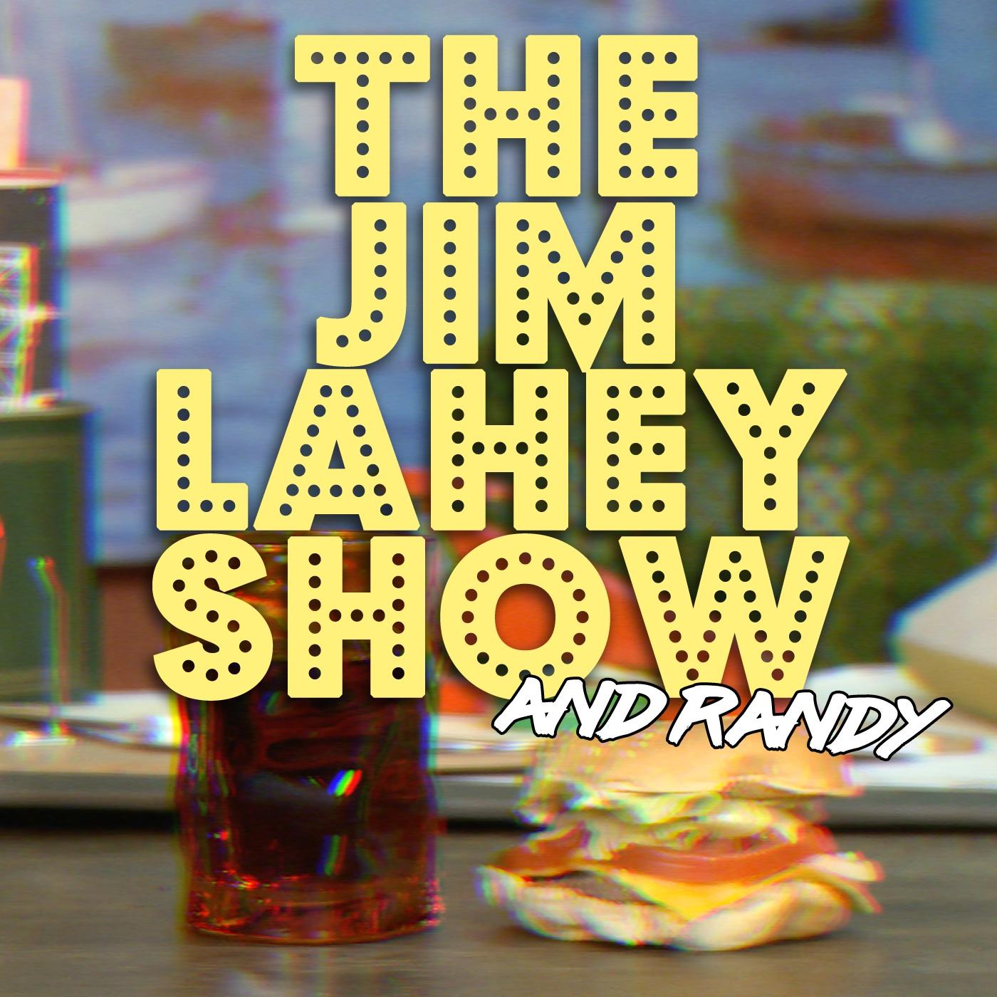 The Jim Lahey Show & Randy show art