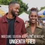 Artwork for UNGENTRIFIED & INSECURE: Season 4, Episode 10 Recap