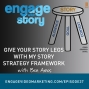 Artwork for EWS037: Give Your Story Legs with my Story Strategy Framework