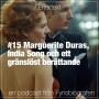 Artwork for #15 Marguerite Duras, India Song och ett gränslöst berättande