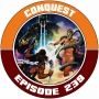 Artwork for EP239 - Conquest
