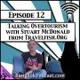 Artwork for Talking Overtourism With Stuart McDonald from Travelfish.org [Season 3, Episode 12]