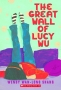 Artwork for Summer Intern Isabel's Favorite Episode: The Great Wall of Lucy Wu by Wendy Shang