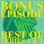 Artwork for BONUS 4: BEST OF SERIES 1 & 2