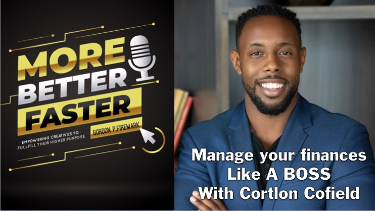 Manage your finances like a boss with Cortlon Cofield