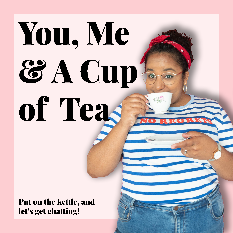 You, Me & a Cup of Tea - Trailer show art