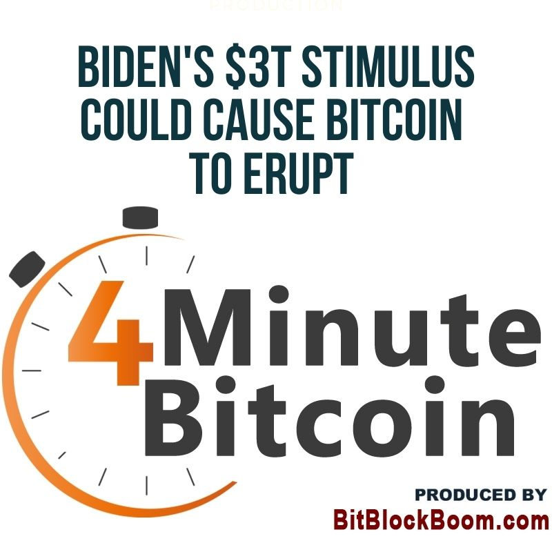 Biden's $3T Stimulus Could Cause Bitcoin To Erupt