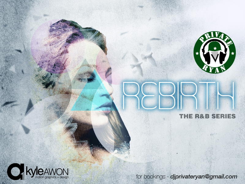 Private Ryan presents REBIRTH the R&B Series Vol 1.