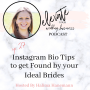 Artwork for Instagram Bio Tips to Get Found by your Ideal Brides
