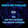 Artwork for Doctor Who: Who's He? Podcast #323 And we can build this dream together