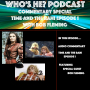 Artwork for Who's He? Podcast #368 Commentary Special - Time and The Rani  Episode 1 with Bob Fleming