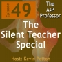 Artwork for The Silent Teacher Special | Episode 49