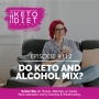 Artwork for  #112 Do Keto and Alcohol Mix?