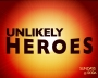 Artwork for Unlikely Heroes from Murderer to Missionary