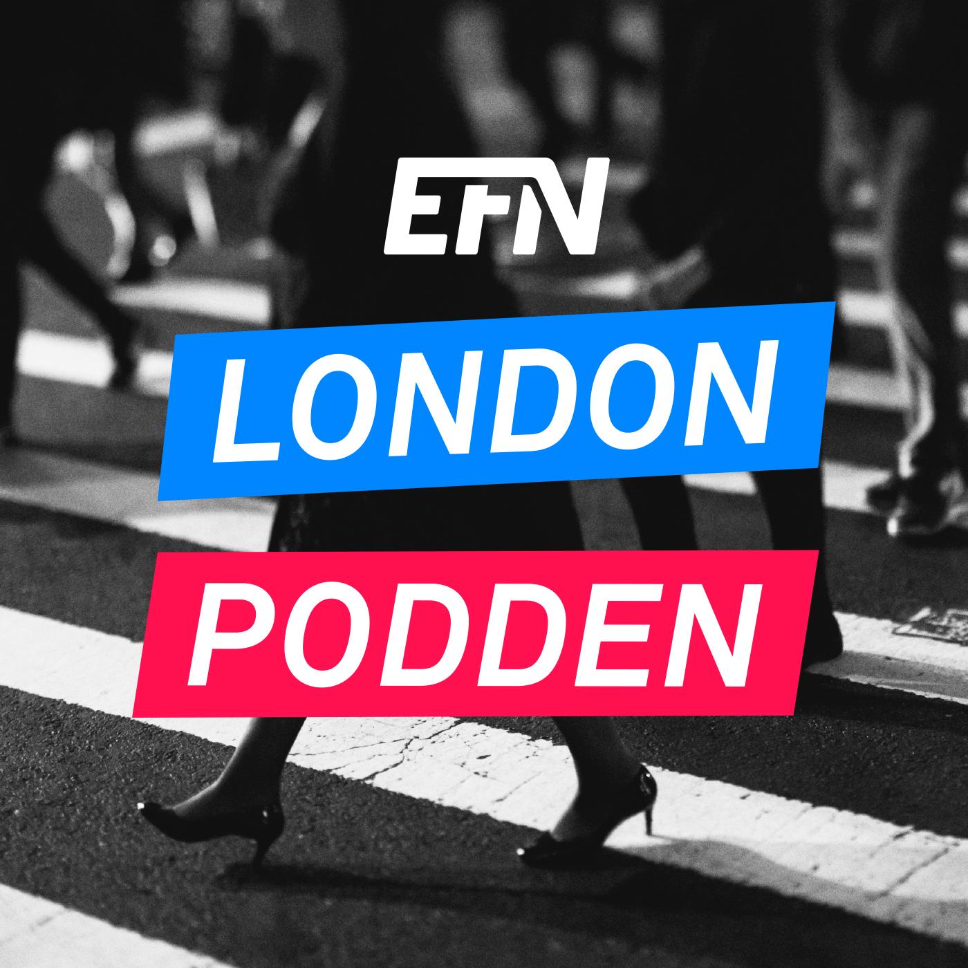 EFN Londonpodden