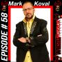 """Artwork for 058 - """"The Golden Idol"""" Mark Koval of Steel Domain Wrestling"""