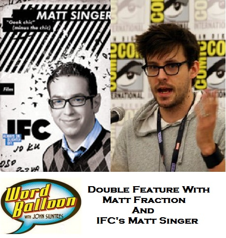 ep 373 Matt Fraction Fear Itself Fireside Chat IFC Critic Matt Singer