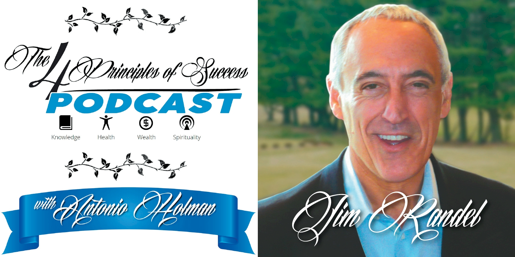 The 4 Principles of Success guest Jim Randel