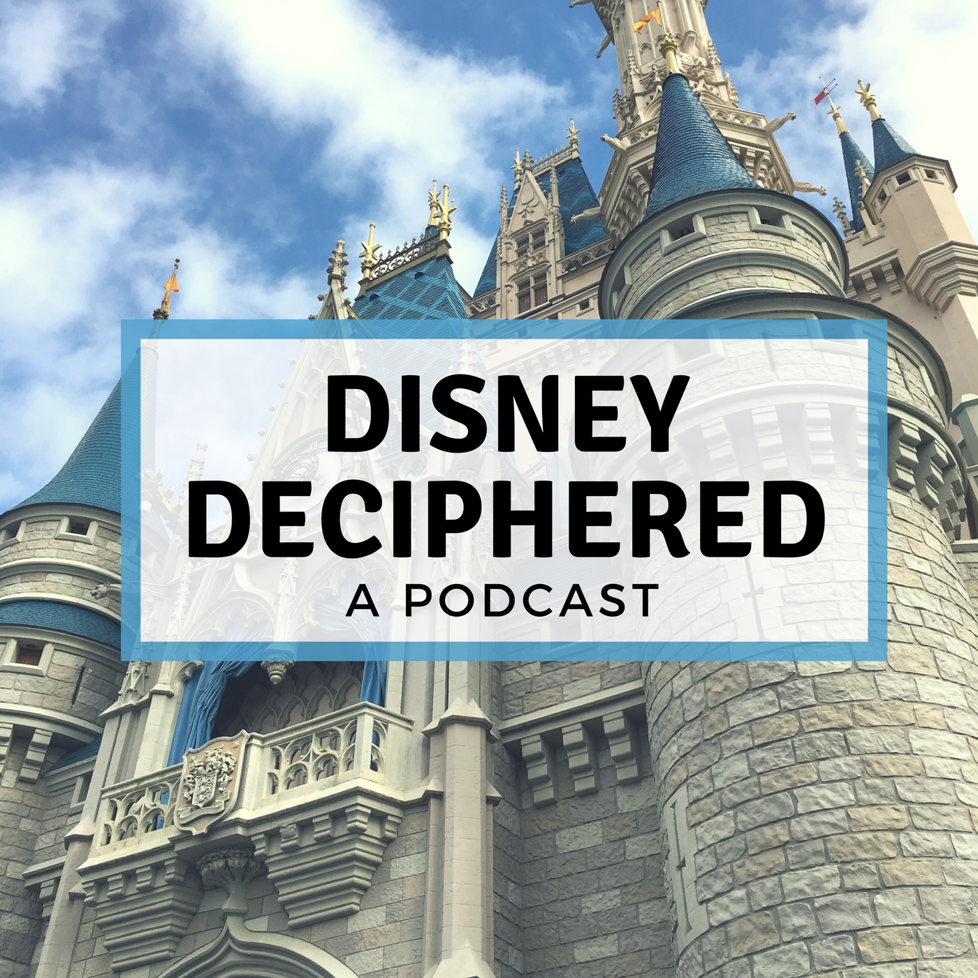 Disney Deciphered: a Disney World planning podcast show art