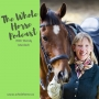 Artwork for Whole Horse |  Building balance and proprioception with SURE FOOT Founder Wendy Murdoch
