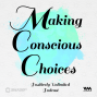 Artwork for Ep. 13: M is for Making Conscious Choices