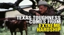 Artwork for Texas TOUGHNESS comes from extreme hardship