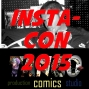 Artwork for Insta-Con Panel with Tom, Rich and Rage 7-18-15