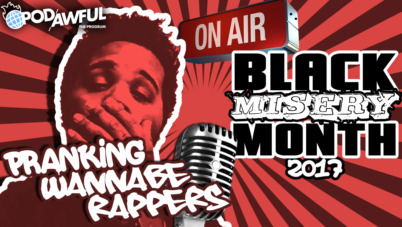 Pranking Wannabe Rappers - BLACK MISERY MONTH 2017