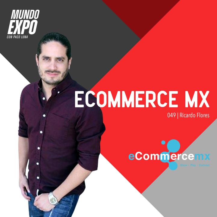 Artwork for E049  Ricardo Flores - Ecommerce MX