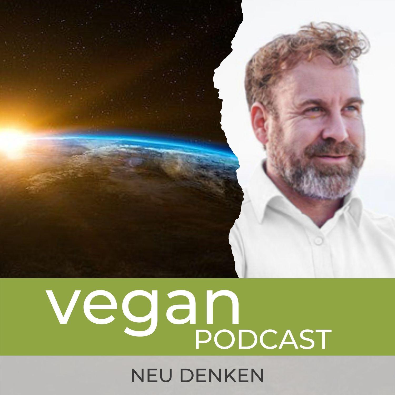 Die vegane Welt neu denken #2 - Stephan Landsiedel: Mit dem Weltretter-Masterplan können wir die Welt noch retten.