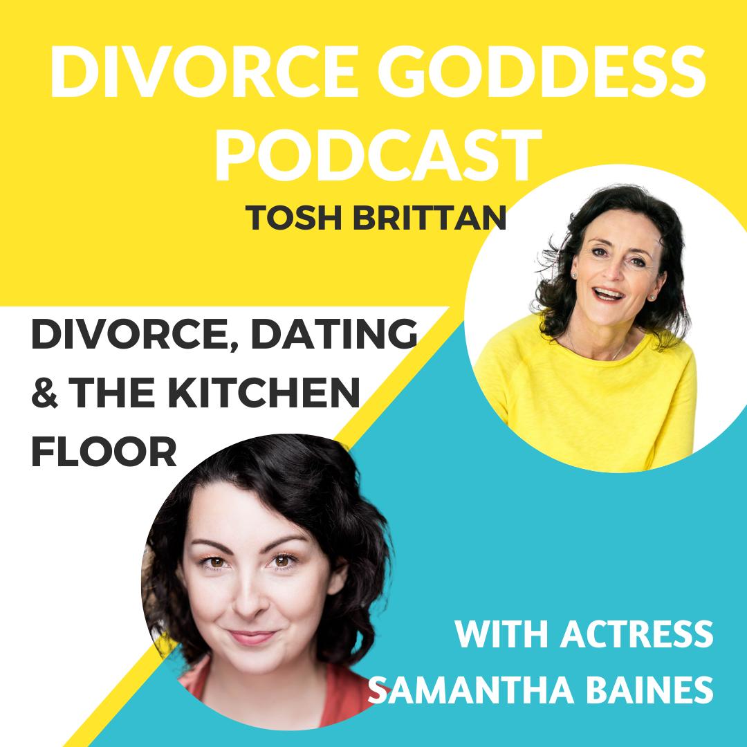 Divorce Goddess Podcast - Divorce, Dating & the Kitchen Floor