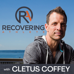The Recovering Athlete with Cletus Coffey