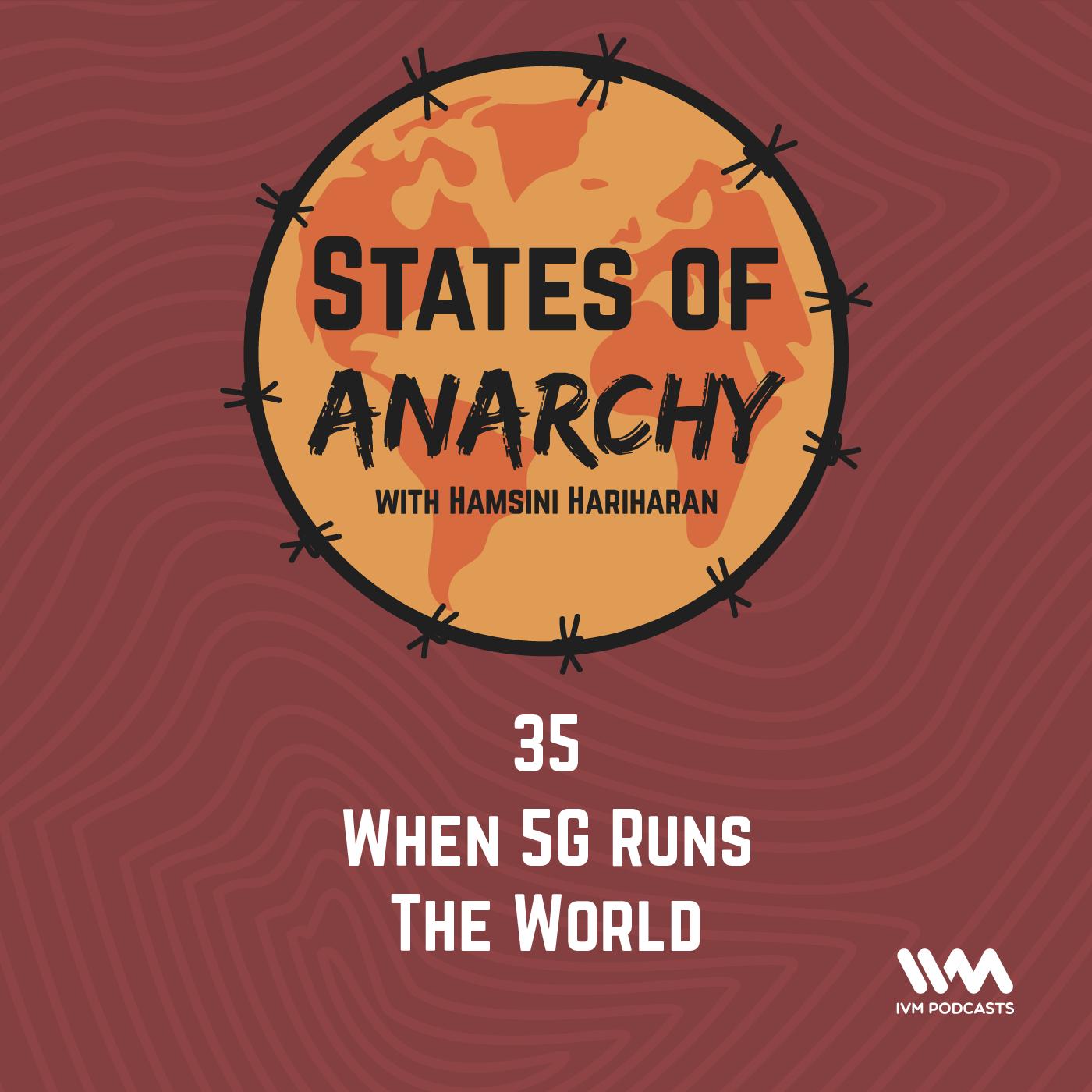 Ep. 35: When 5G Runs The World
