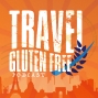 Artwork for Gluten-Free Travel, Toronto gluten-free eats and the CCA with Tarryn Skuy from My Celiac Life
