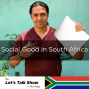 Artwork for Social Good in South Africa (Part 5): A Beautiful Country