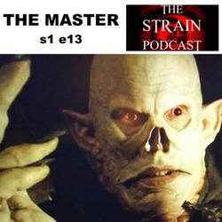 s1e13 The Master