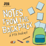 Artwork for Introducing...Notes from the Backpack: A PTA Podcast