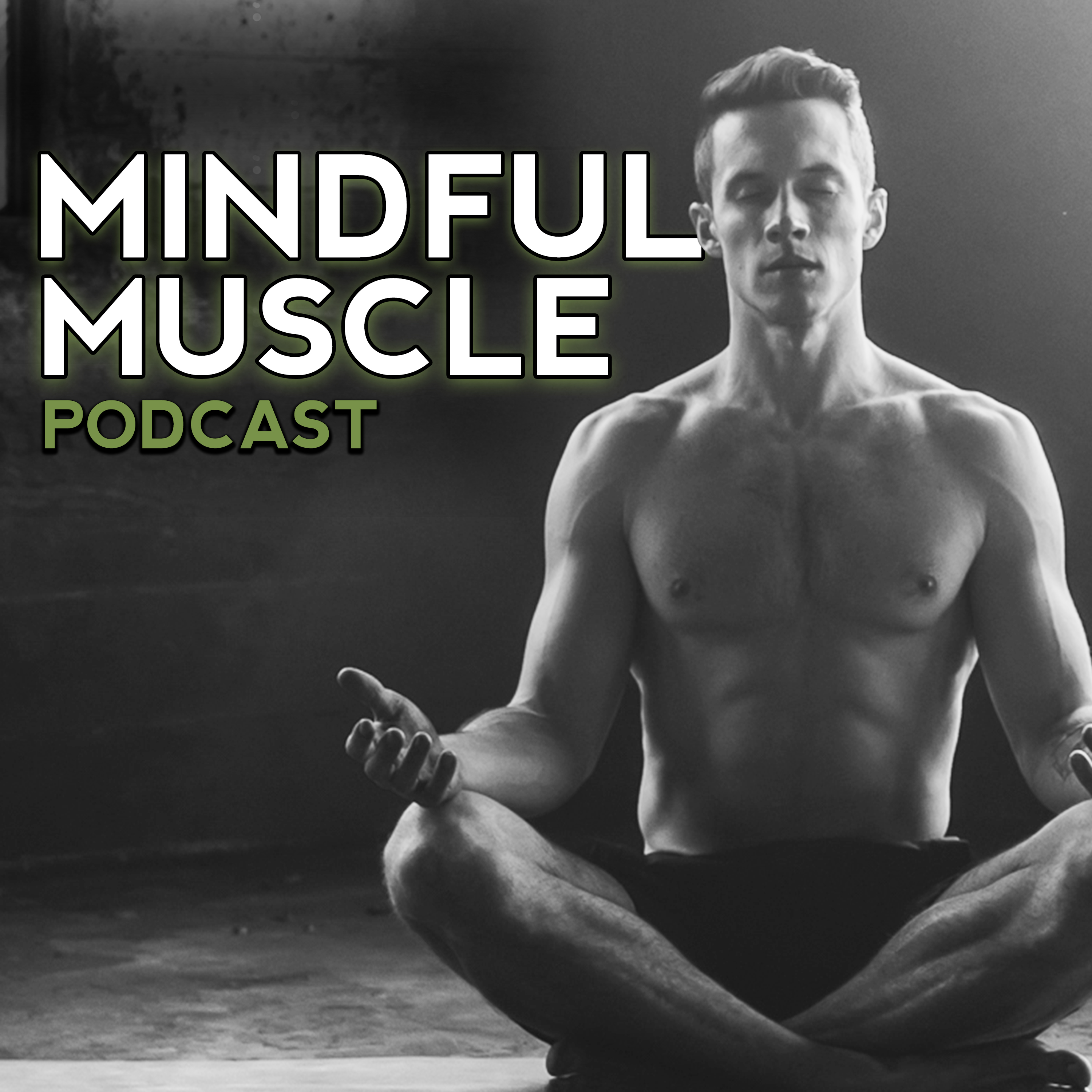 The Mindful Muscle Podcast show art