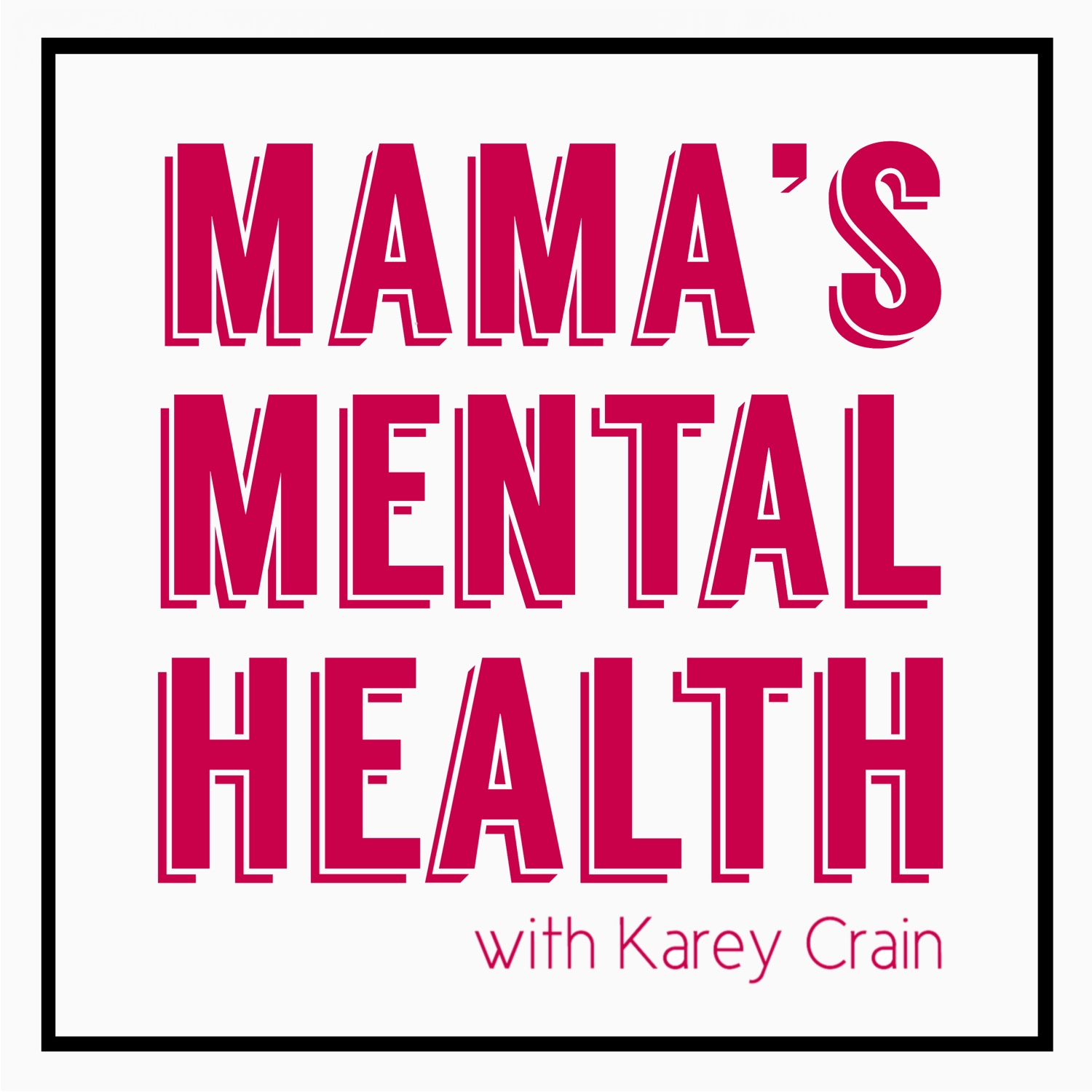 Mama's Mental Health - Coping with COVID