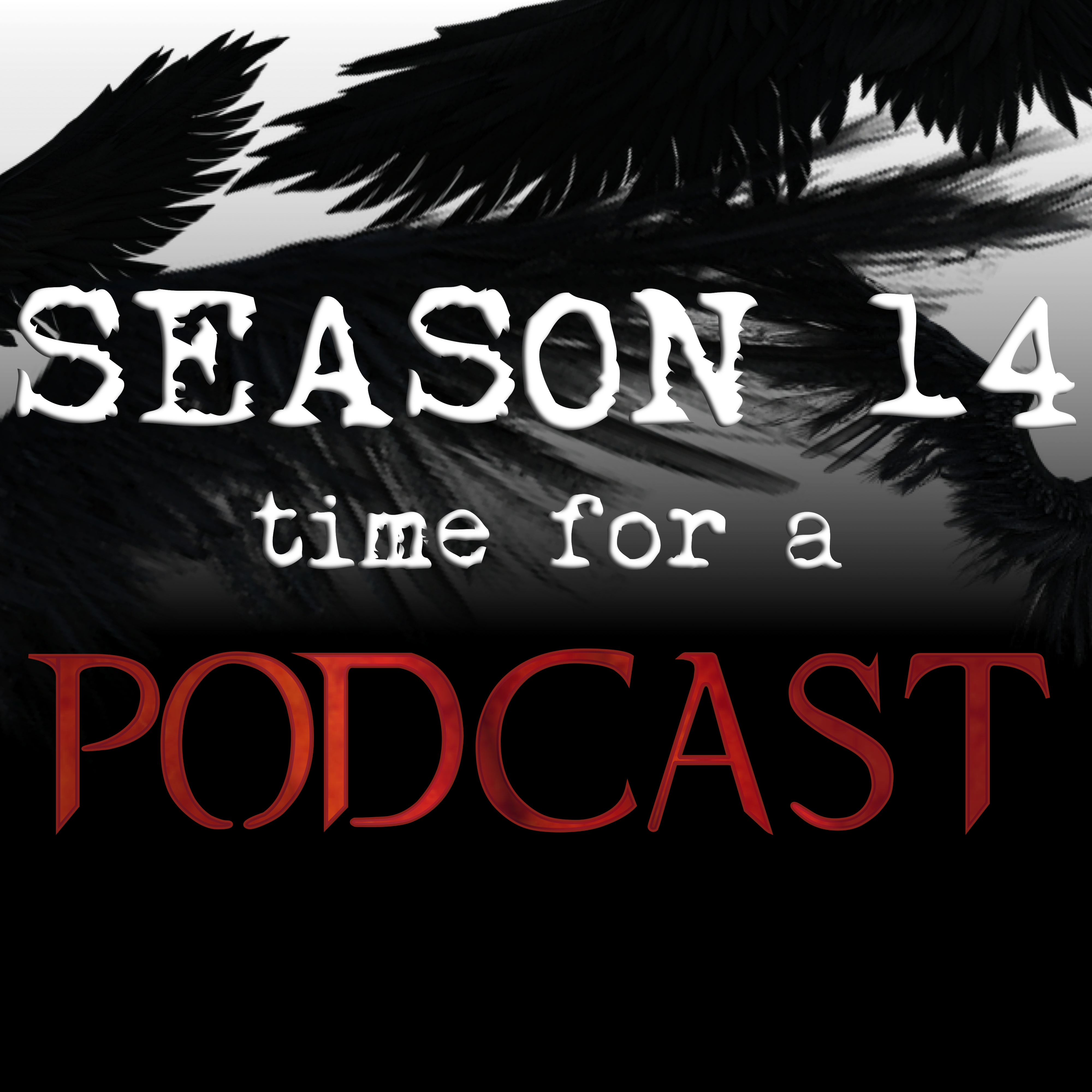 Season 14, Time For A Podcast show art