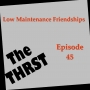 Artwork for Low Maintenance Friendships - THRST045