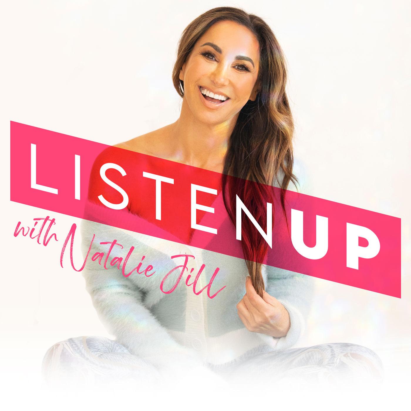 Listen Up! with Natalie Jill show art