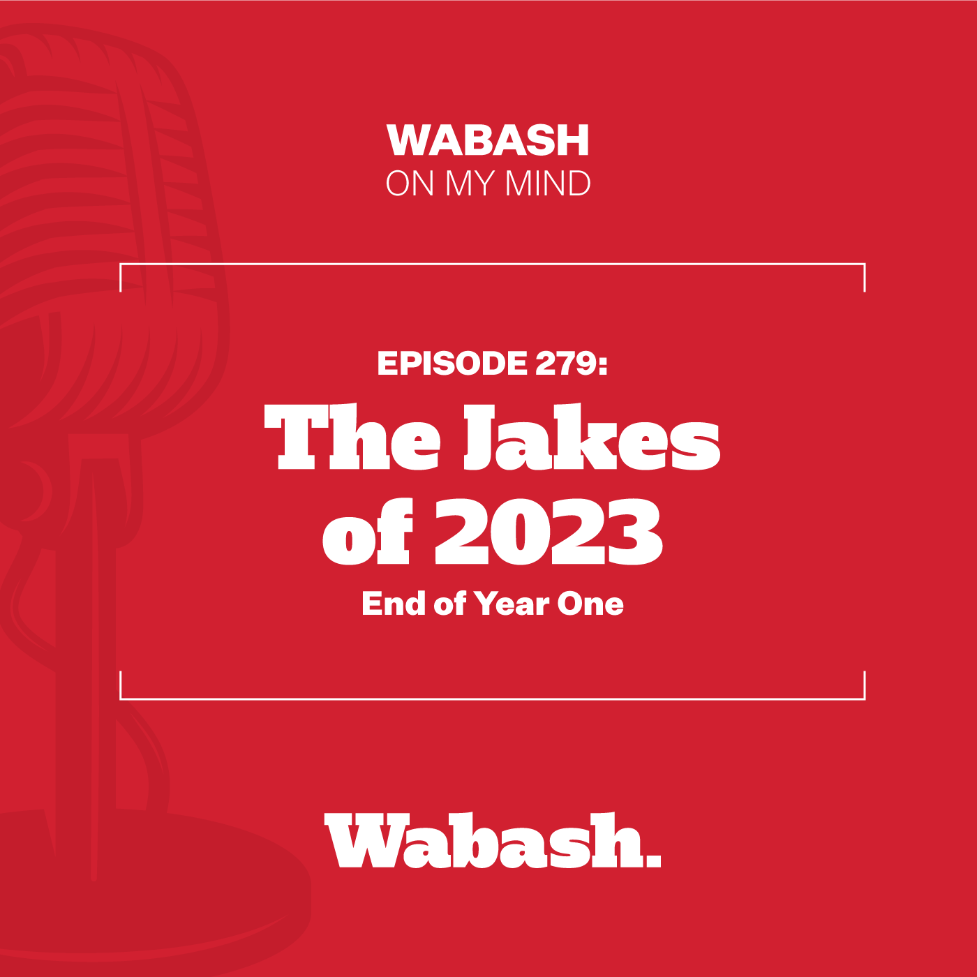 #279: The Jakes of 2023: End of Year One