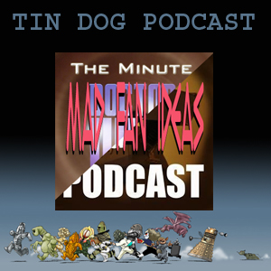 TDP 298: My First Joint Hosted Tin Dog Podcast
