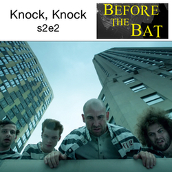 s2e2 Knock, Knock - Before the Bat: The Gotham Podcast