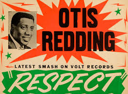 Otis Redding - Respect is The Time Warp Radio Song of The Day 2/4/16