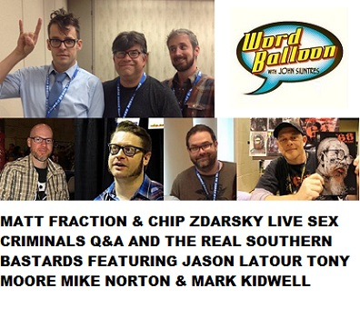 Word Balloon Podcast Matt Fraction Chip Zdarsky Jason Latour Tony Moore Mike Norton Mark Kidwell