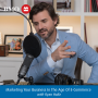 Artwork for 013 - Marketing Your Business In The Age Of E-Commerce  with Ryan Holtz