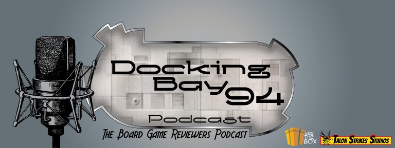 Docking Bay 94 The Board Game Reviewers Podcast show art
